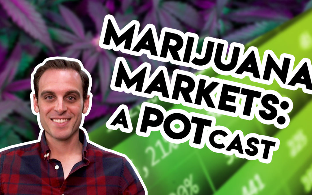 Planas: Marijuana Markets: A POTcast, Saturday, Nov. 16