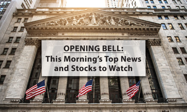 Opening Bell: Wednesday Morning's Top News and Stocks to Watch