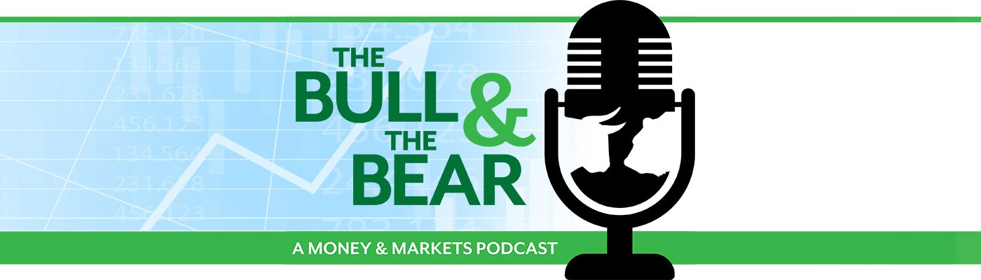 The Bull & The Bear podcast